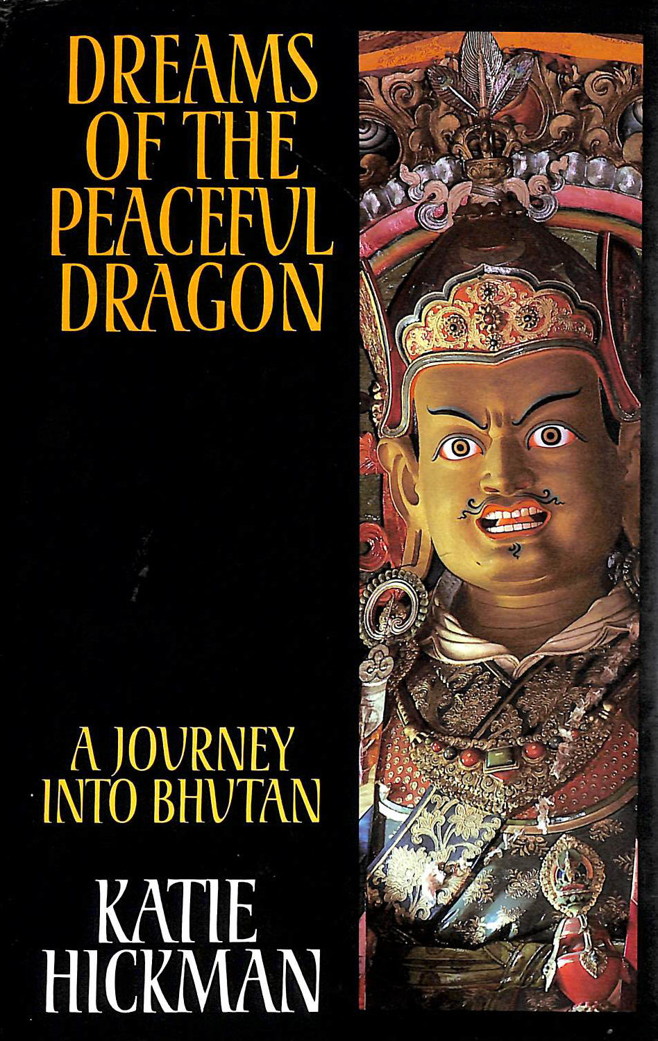 Image for Dreams of the Peaceful Dragon: Journey into Bhutan