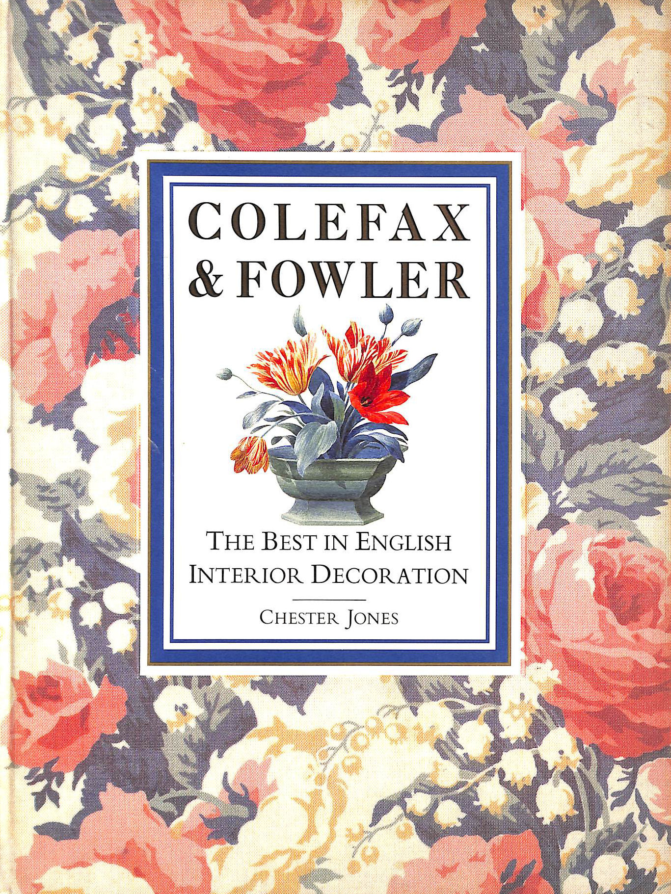 Image for Colefax & Fowler: The Best in English Interior Decorating: The Best in English Interior Decoration