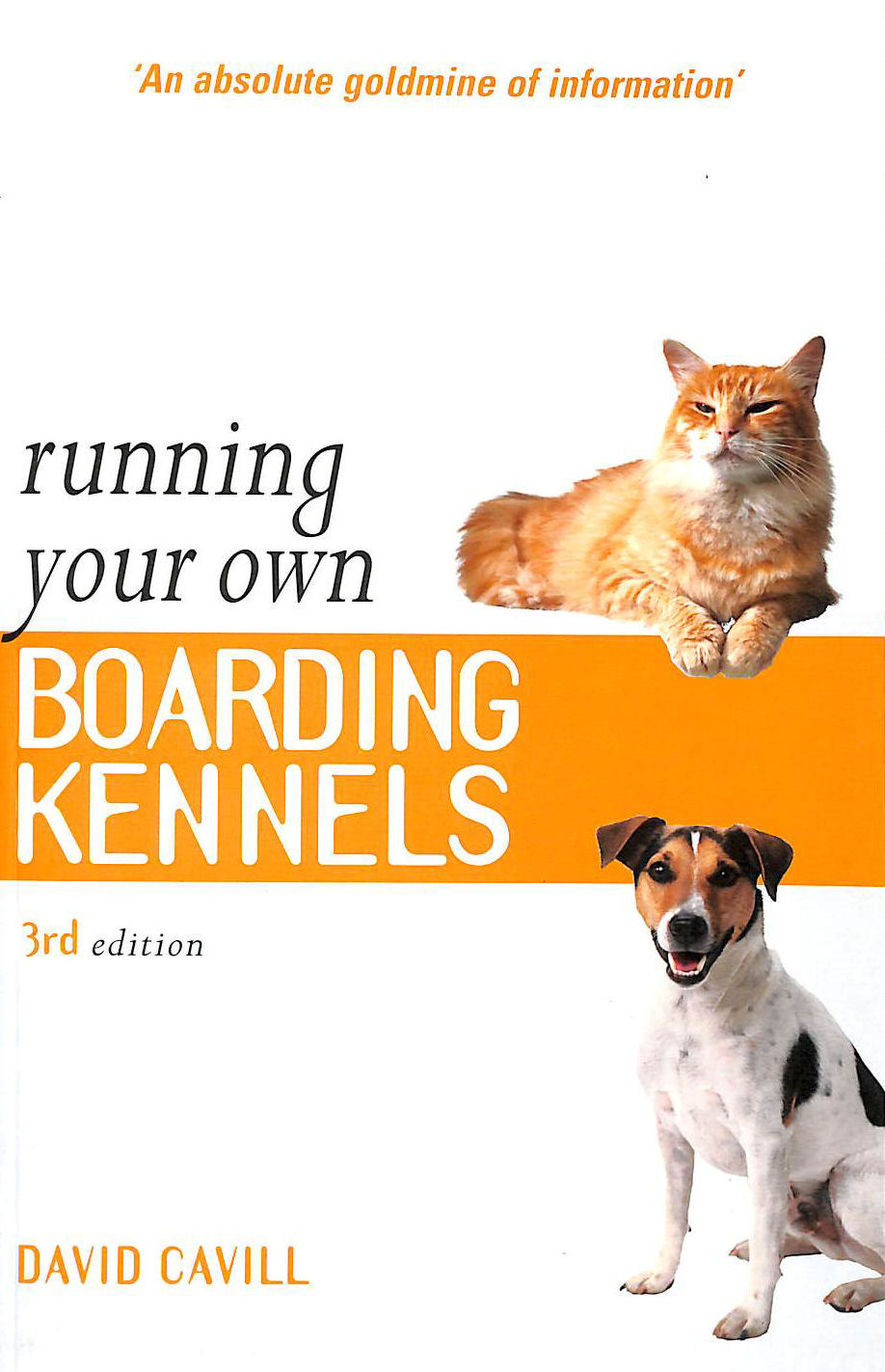 Image for Running Your Own Boarding Kennels: The Complete Guide to Kennel and Cattery Management