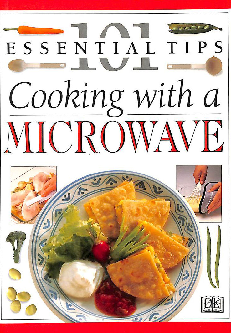 Image for DK 101s: 04 Cooking With A Microwave (101 Essential Tips)