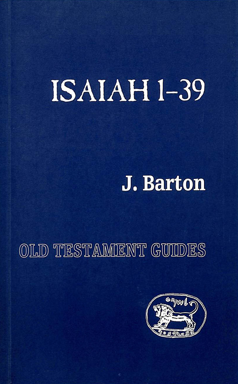 Image for Isaiah 1-39 (Old Testament Guides S.)