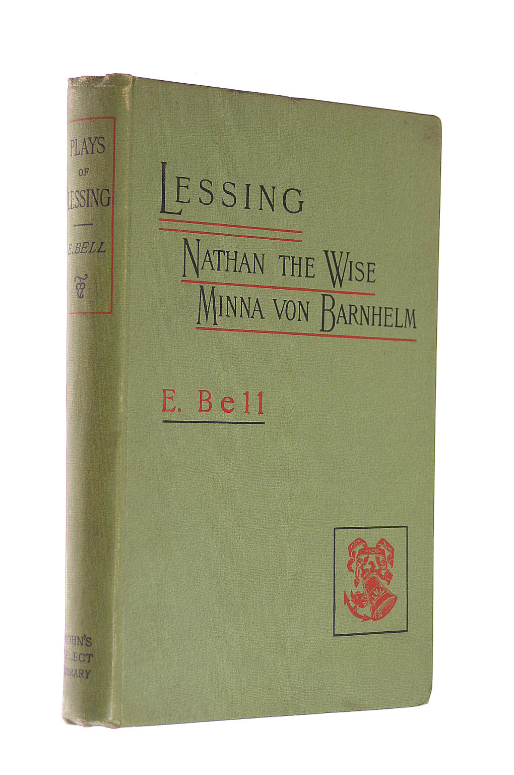 Image for Plays of Lessing: Nathan the Wise and Minna Von Barnhelm, Tr. Into English. Edited by E. Bell