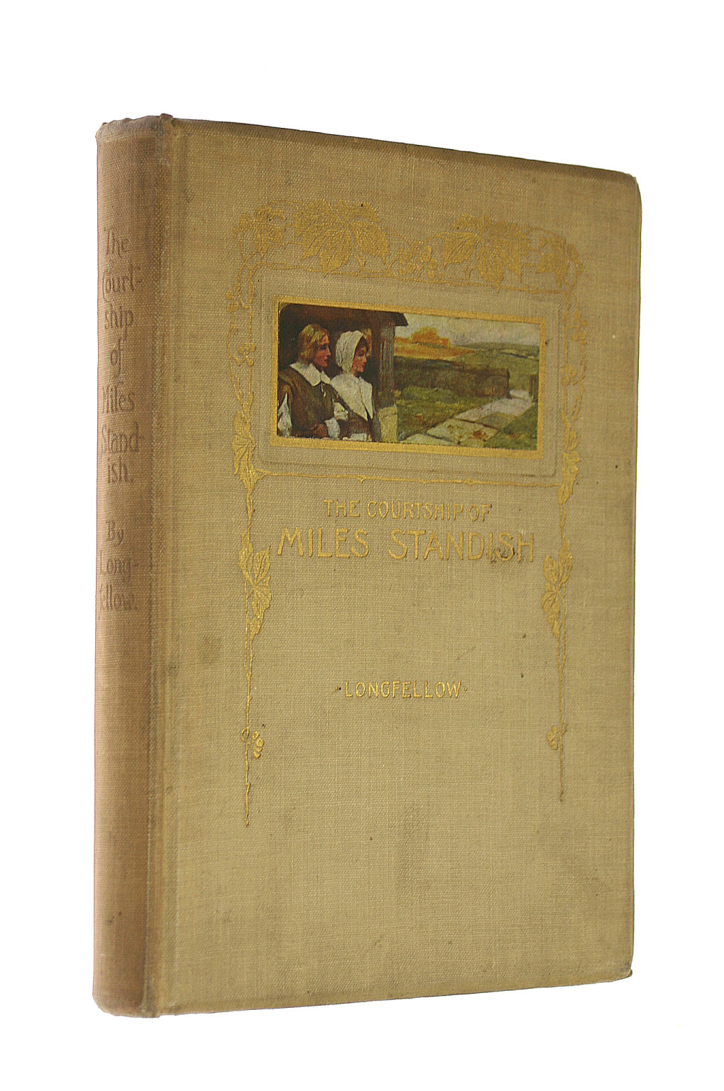 Image for The Courtship Of Miles Standish / By Henry Wadsworth Longfellow ; Illustrated By Arthur A. Dixon