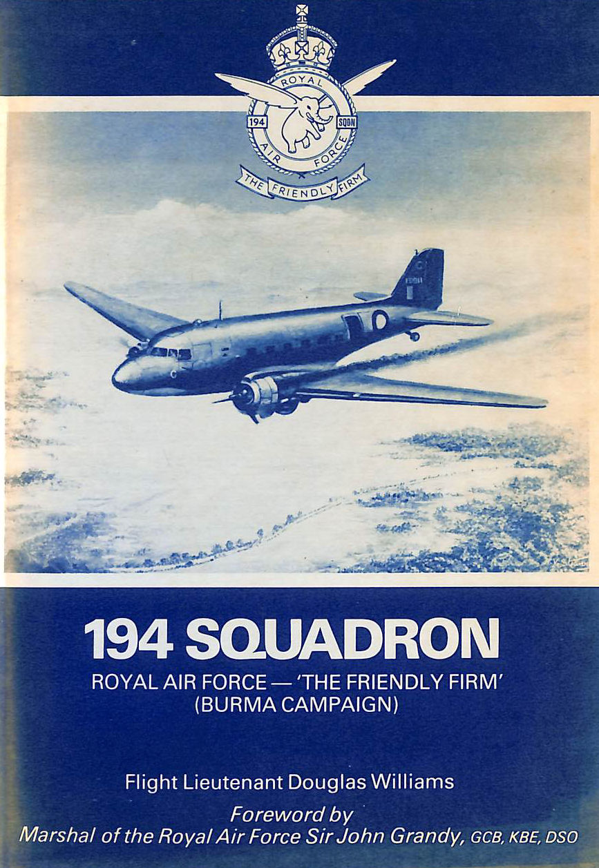 Image for 194 Squadron Royal Air Force: The Friendly Firm