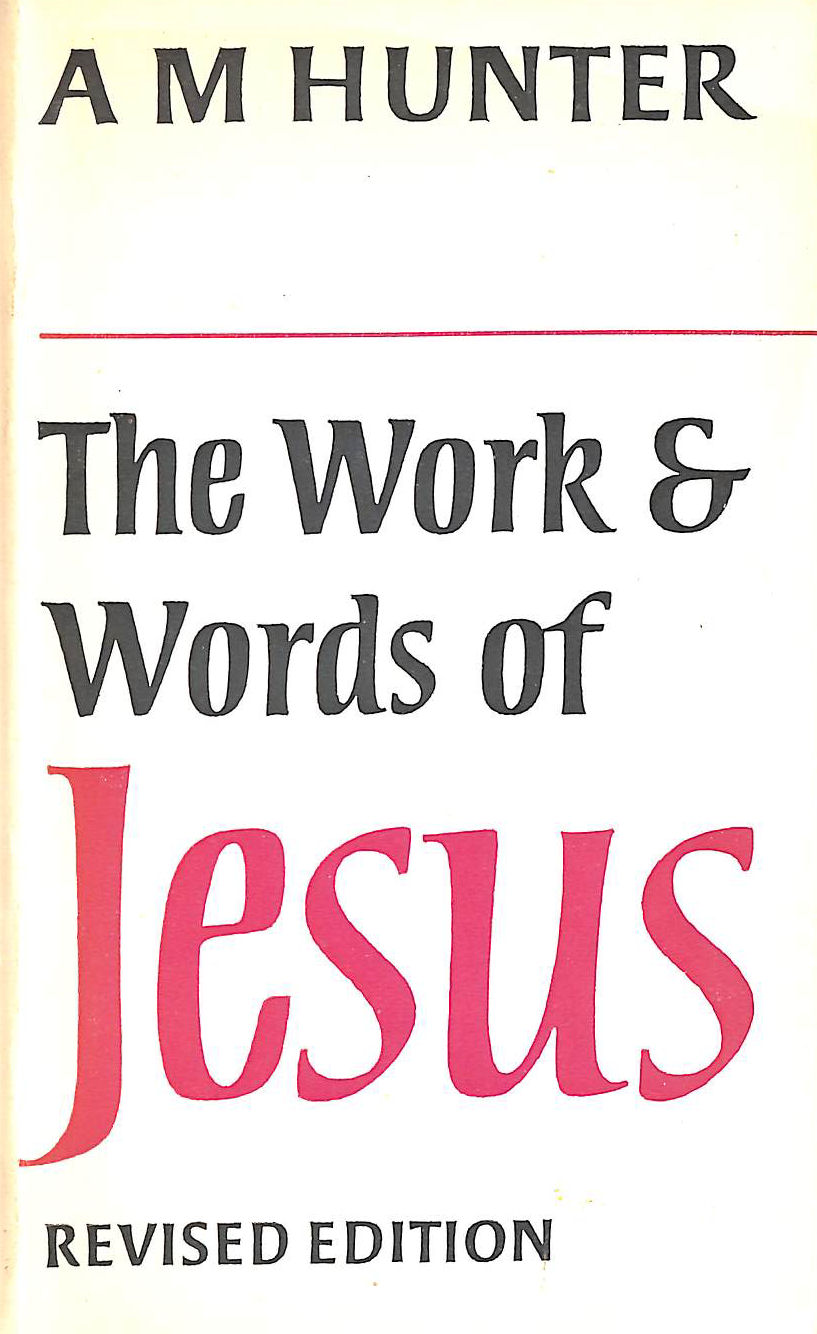Image for The Work and Words of Jesus