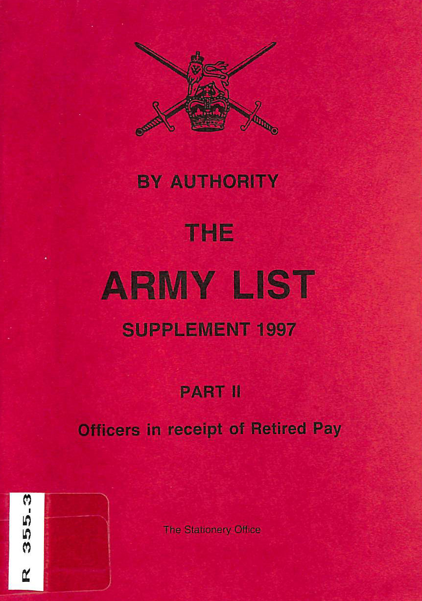 Image for The Army List: Supplement 1997, Part II Officers in Receipt of Retired Pay