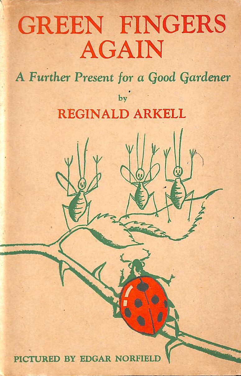 Image for Green Fingers Again : A Further Present for a Good Gardener