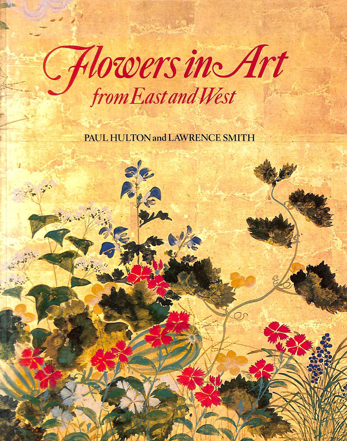 Image for Flowers in Art from East and West