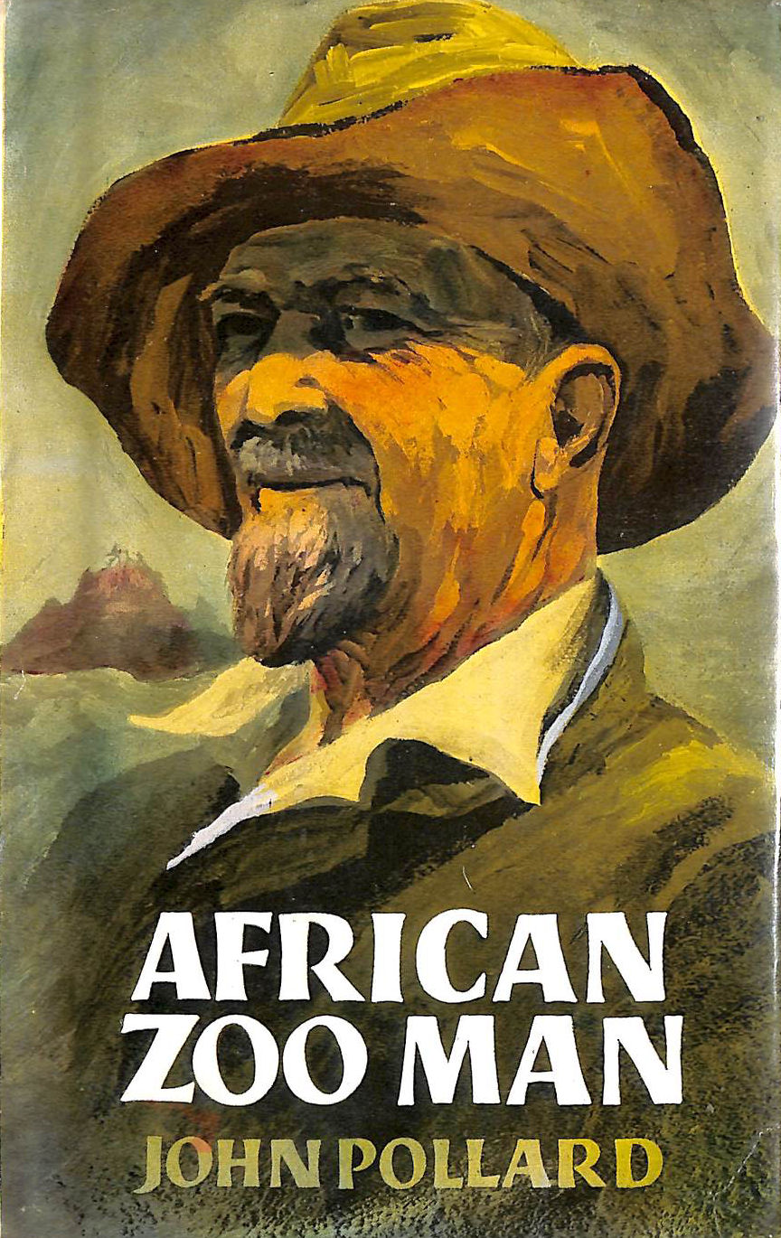Image for African Zoo Man: The Life-Story Of Raymond Hook