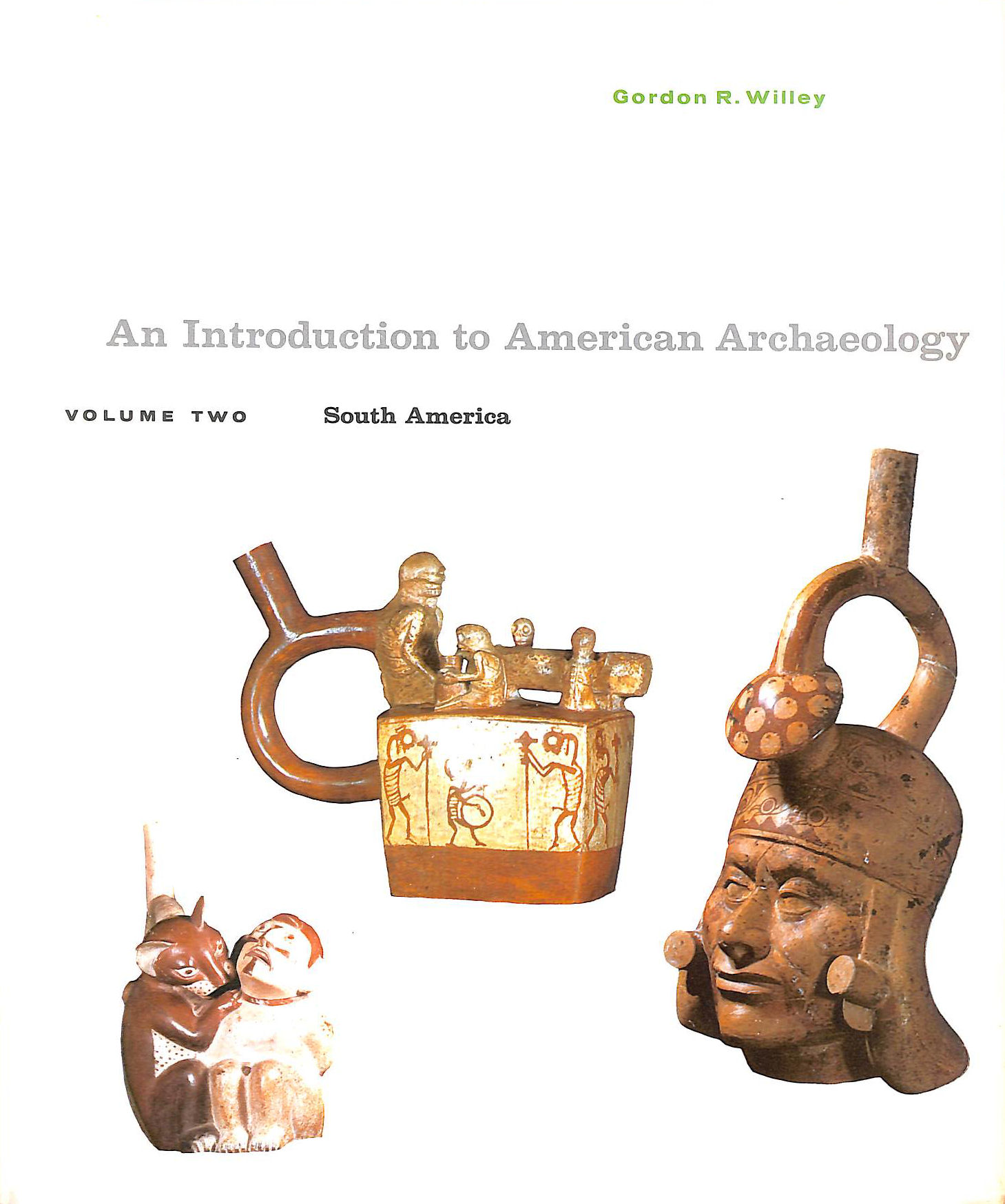 Image for Introduction to American Archaeology: South America v. 2 (Prentice-Hall anthropology series)