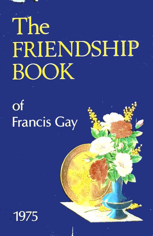 Image for The Friendship Book of Francis Gay 1975
