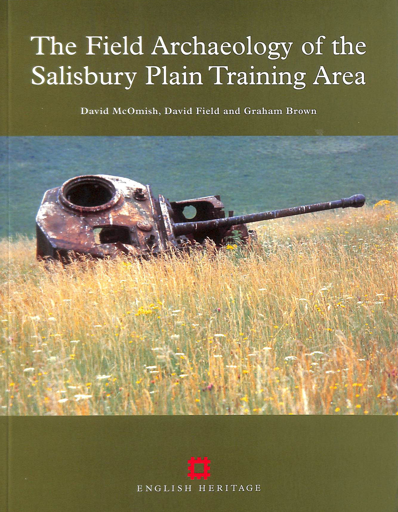 Image for The Field Archaeology of the Salisbury Plain Training Area