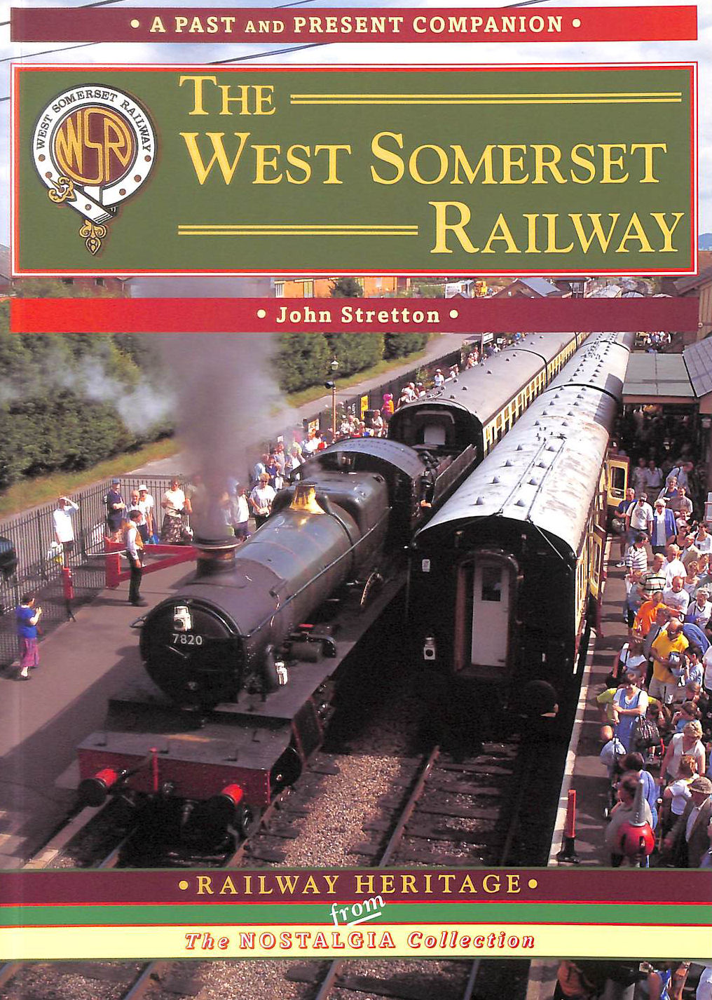 Image for The West Somerset Railway (Past & Present Companion)