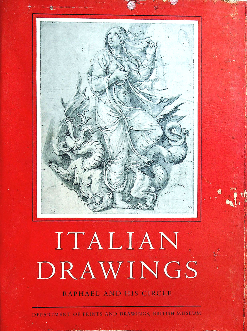 Image for Italian Drawings In The British Museum: Raphael And His Circle: Plates