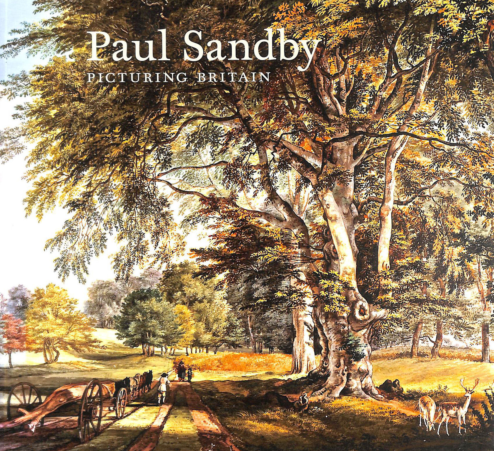 Image for Paul Sandby: Picturing Britain