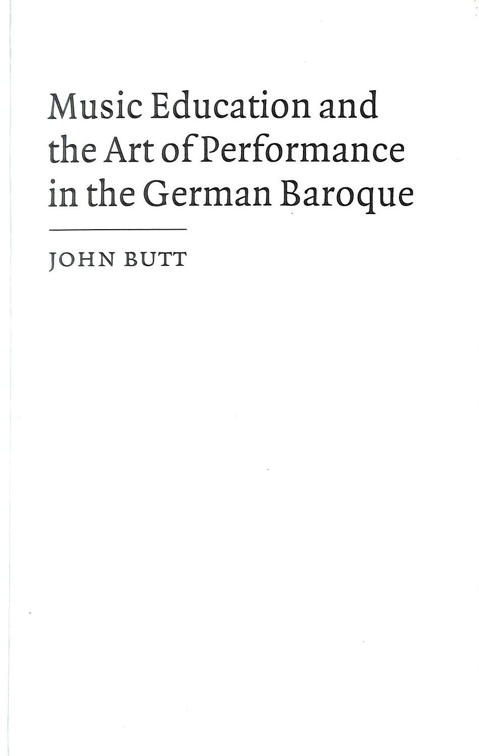 Image for Music Education and the Art of Performance in the German Baroque (Cambridge Musical Texts and Monographs)