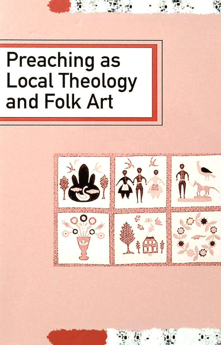 Image for Preaching As Local Theology And Folk Art