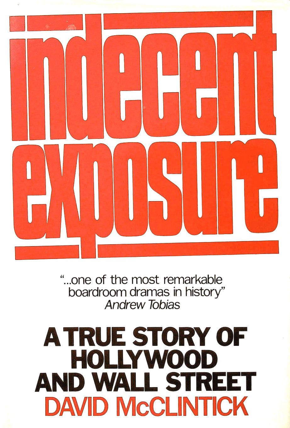 Image for Indecent Exposure: A True Story of Hollywood and Wall Street
