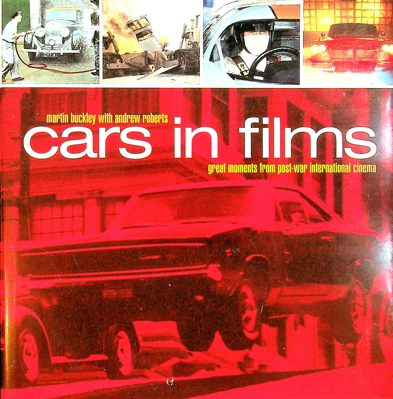 Image for Cars in Films: Great Moments from Post-war International Cinema