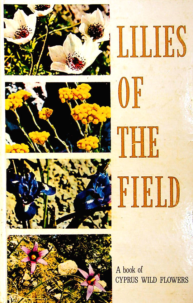 Image for Lilies of the Field: A book of Cyprus Wild Flowers