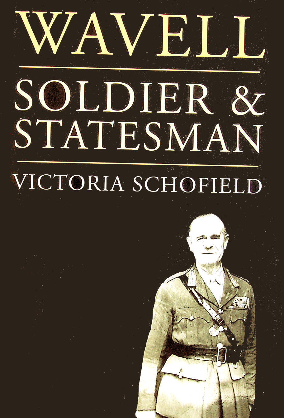 Image for Wavell: Soldier and Statesman