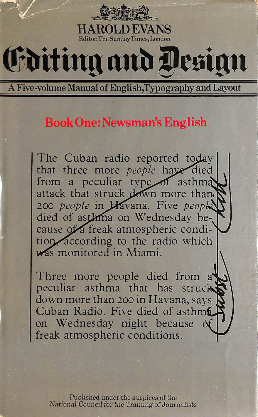 Image for Editing And Design. A Five-Volume Manual Of English, Typography And Layout. Book One. Newsman's English
