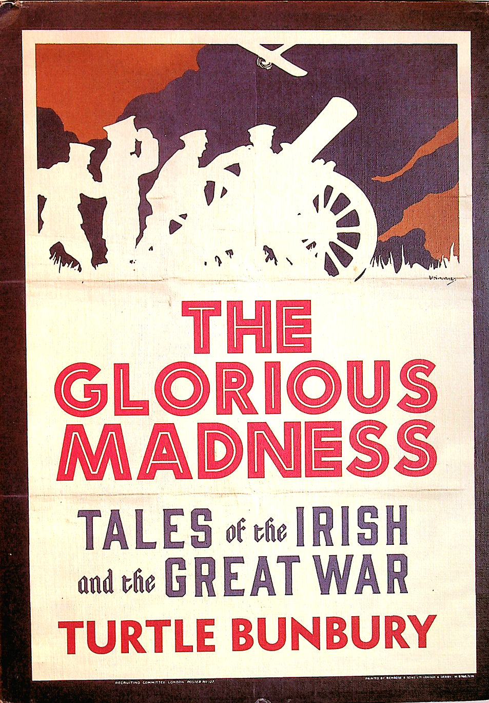 Image for The Glorious Madness: Tales of the Irish and the Great War