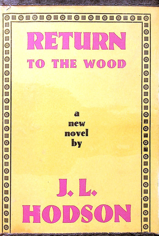 Image for Return to the Wood: A Novel