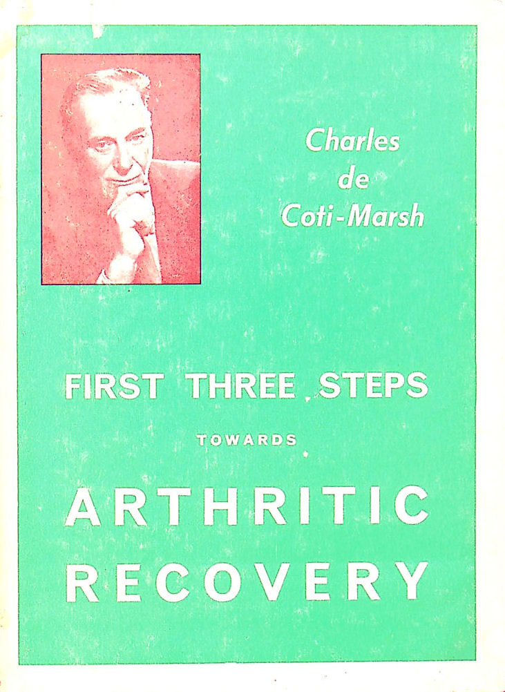 Image for First Three Steps towards Arthritic Recovery