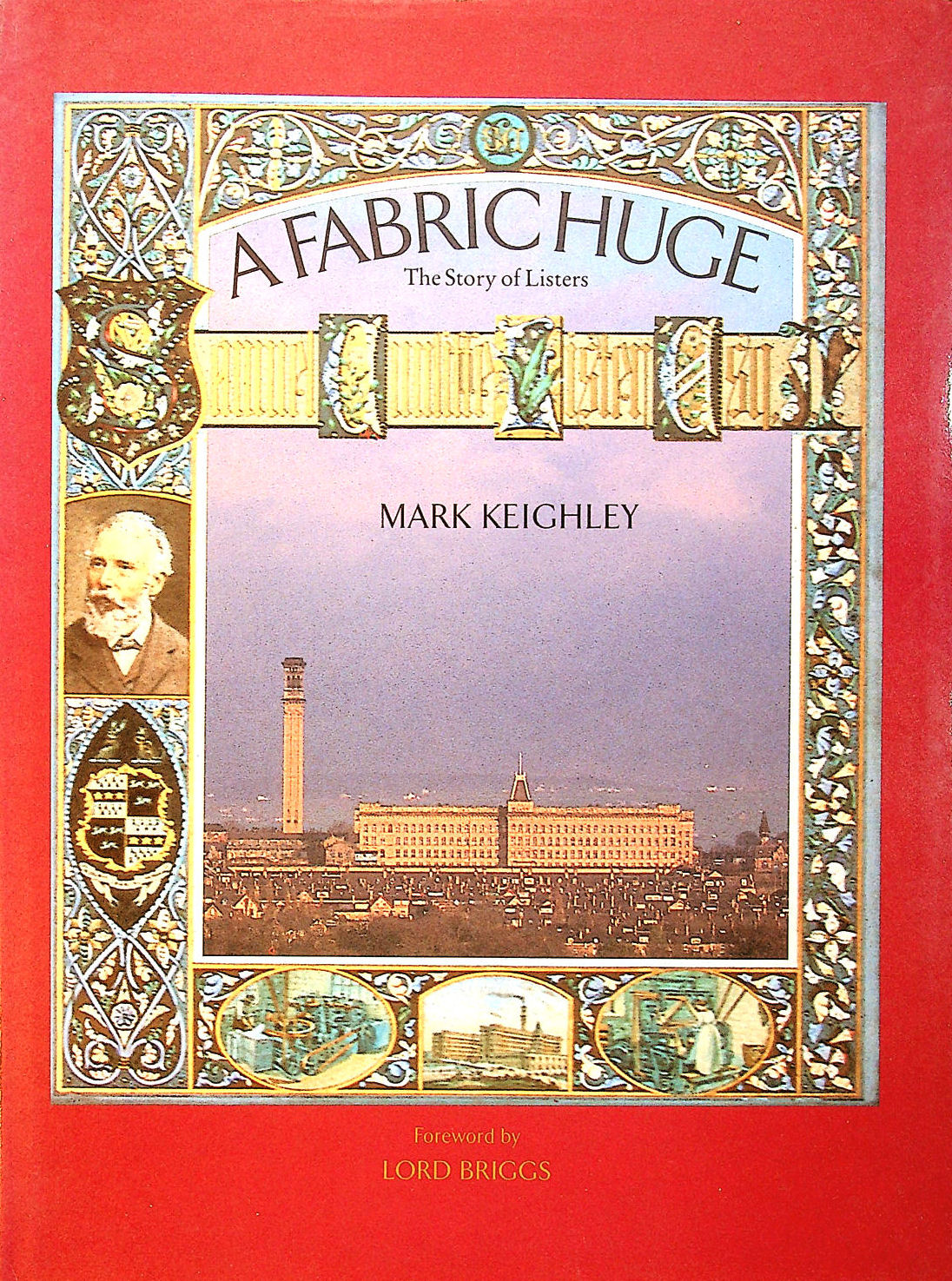 Image for A Fabric Huge: the Story of Listers