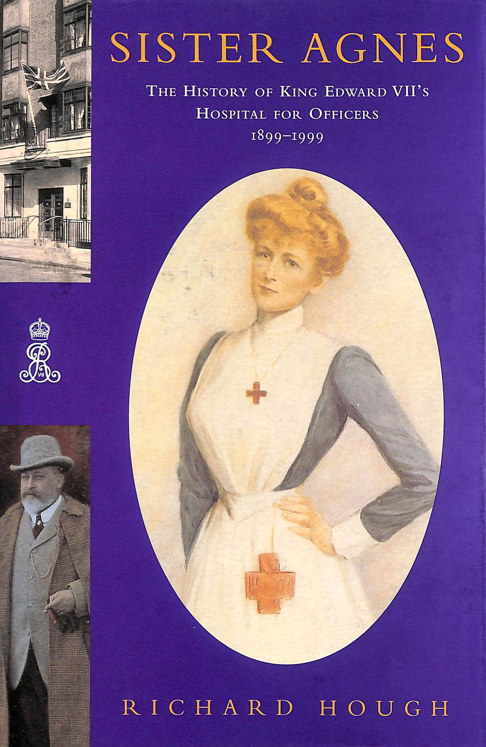 Image for Sister Agnes: The History of King Edward VII's Hospital for Officers 1899-1999                            The History of King Edward VII's Hospital for Officers,               1899-1999
