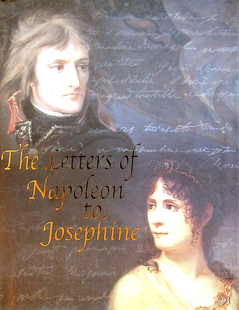 Image for The Letters of Napoleon to Josephine