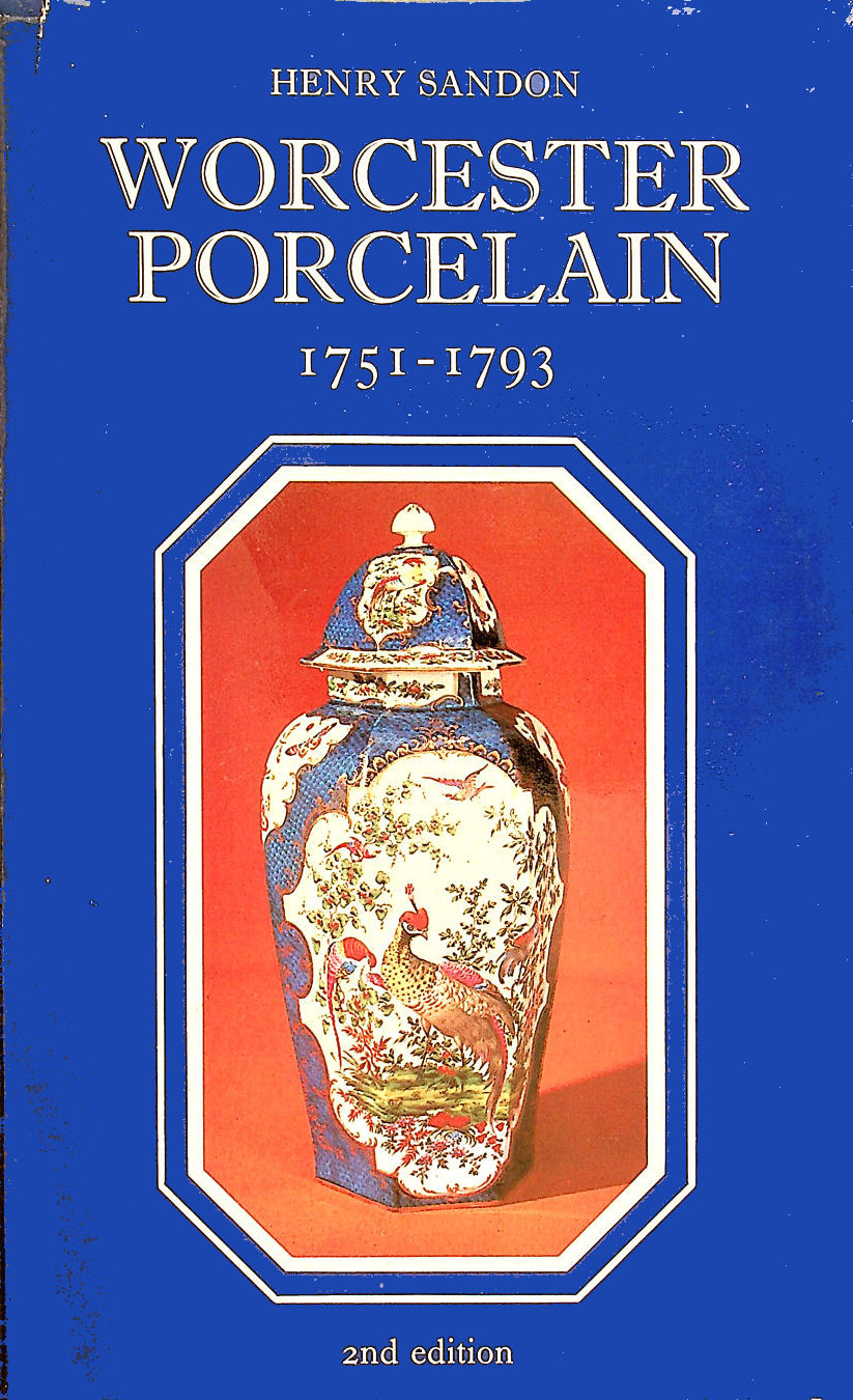 Image for The Illustrated Guide to Worcester Porcelain, 1751-1793