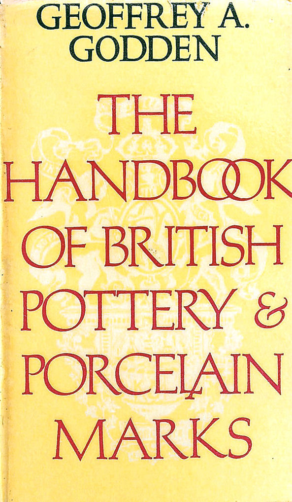 Image for Handbook of British Pottery and Porcelain Marks