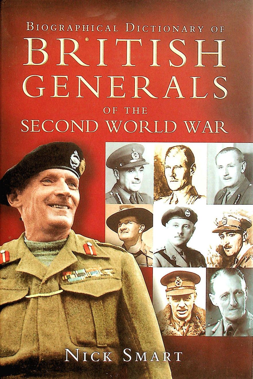 Image for Biographical Dictionary of British Generals of the Second World War