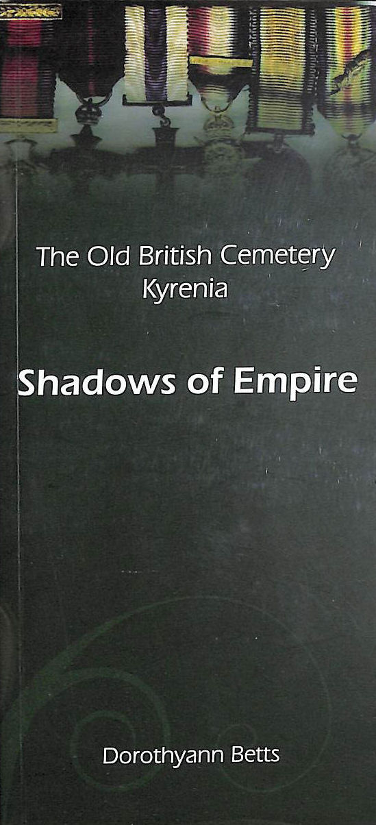 Image for Shadows of Empire - The Old British Cemetery Kyrenia