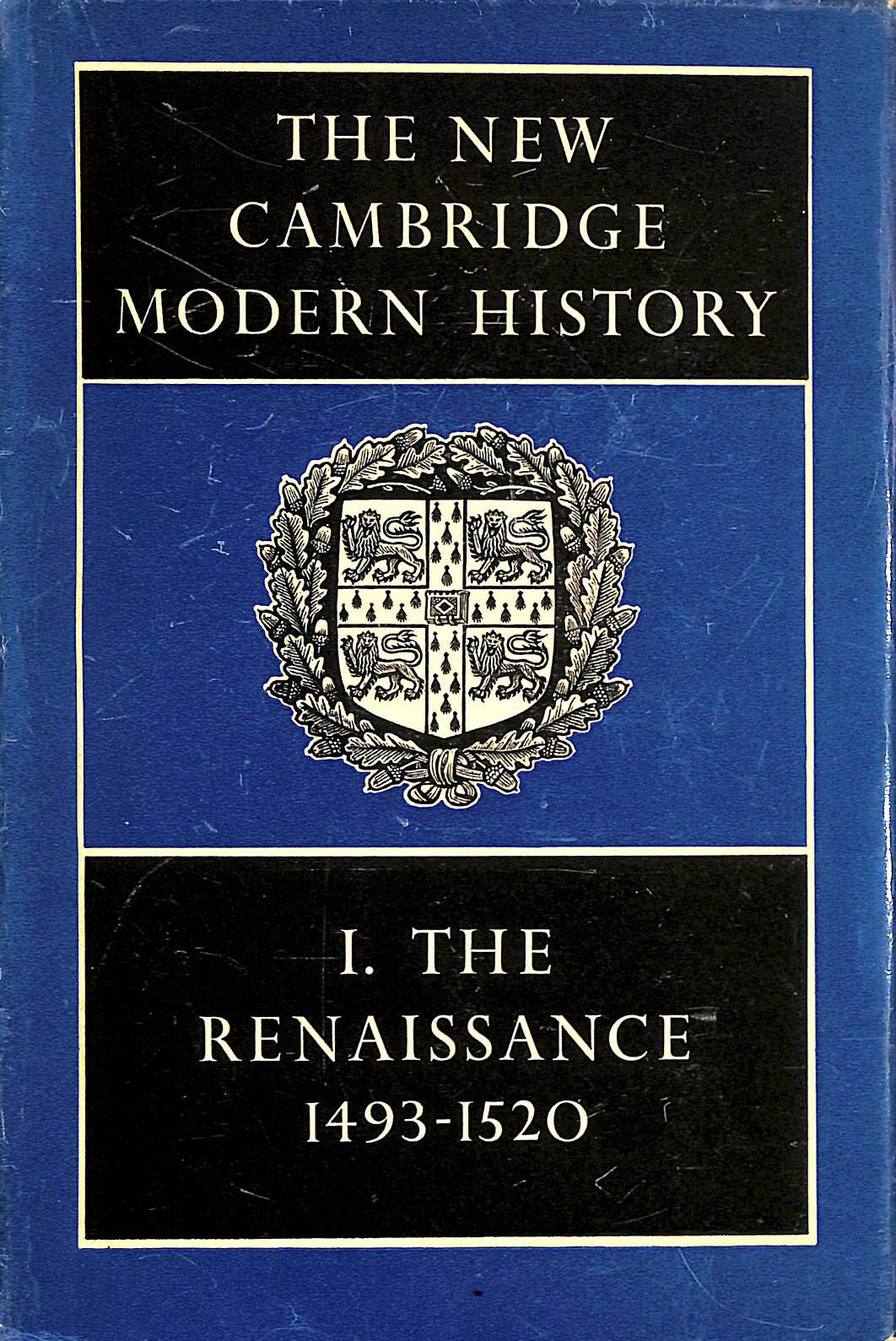 Image for The New Cambridge Modern History: Vol 1 The Renaissance 1493-1520