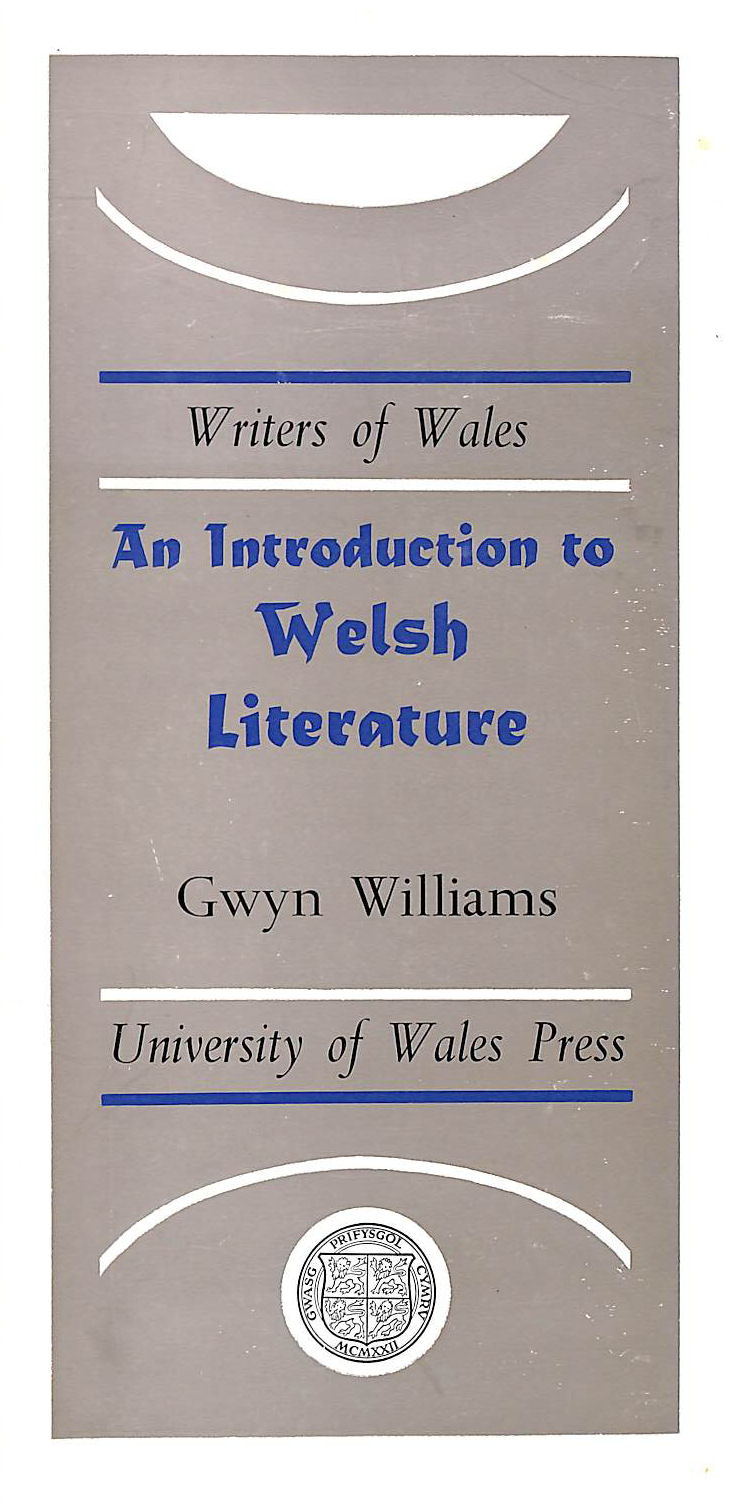 Image for An Introduction to Welsh Literature (Writers of Wales)