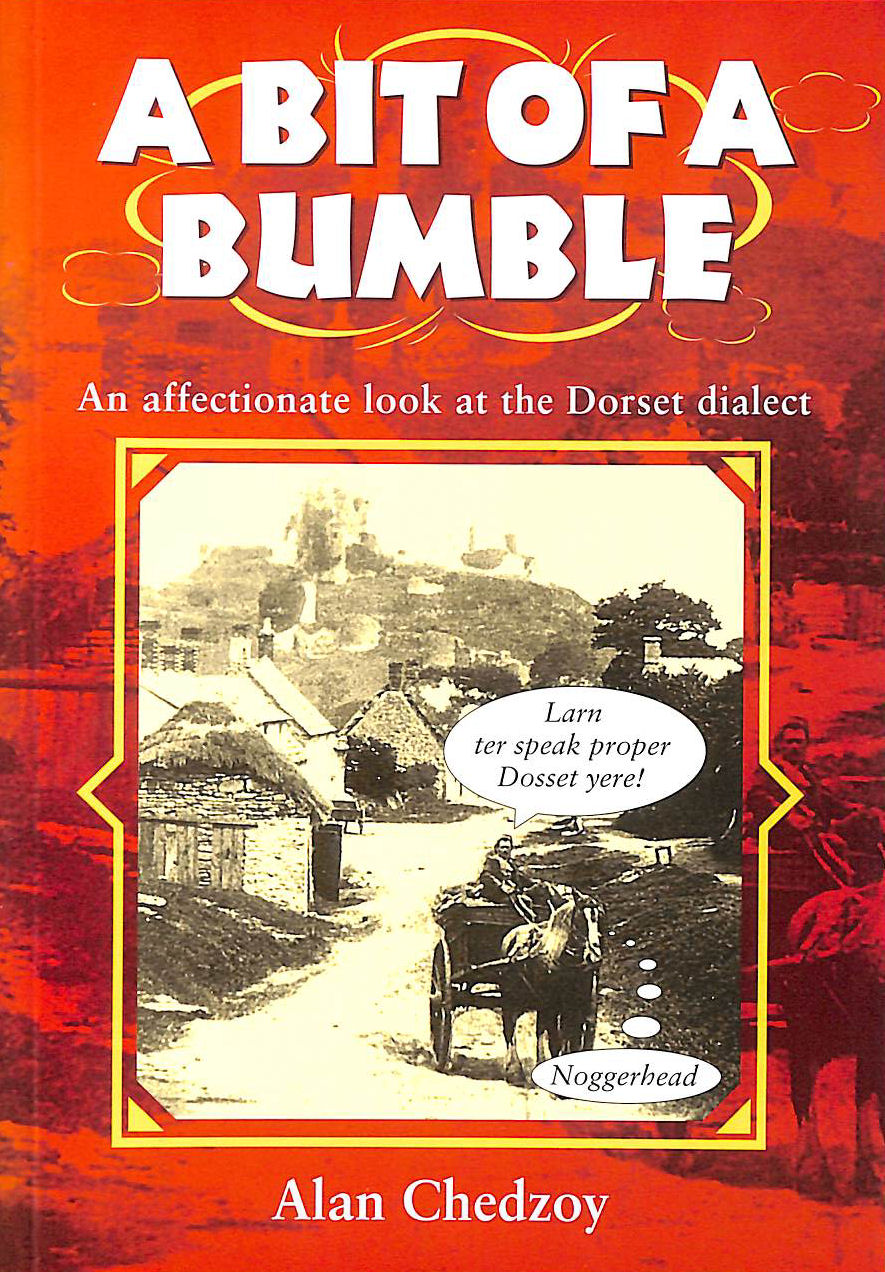 Image for A Bit of a Bumble (Local Dialect)
