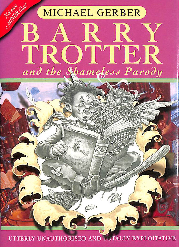 Image for Barry Trotter And The Shameless Parody (GOLLANCZ S.F.)