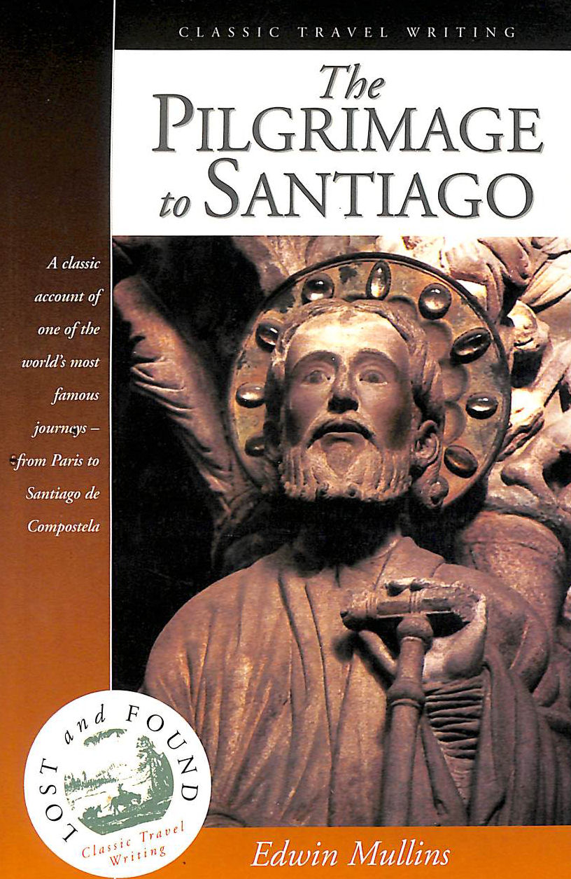 Image for The Pilgrimage to Santiago (Lost & Found) (Lost & Found) (Lost & Found S.)