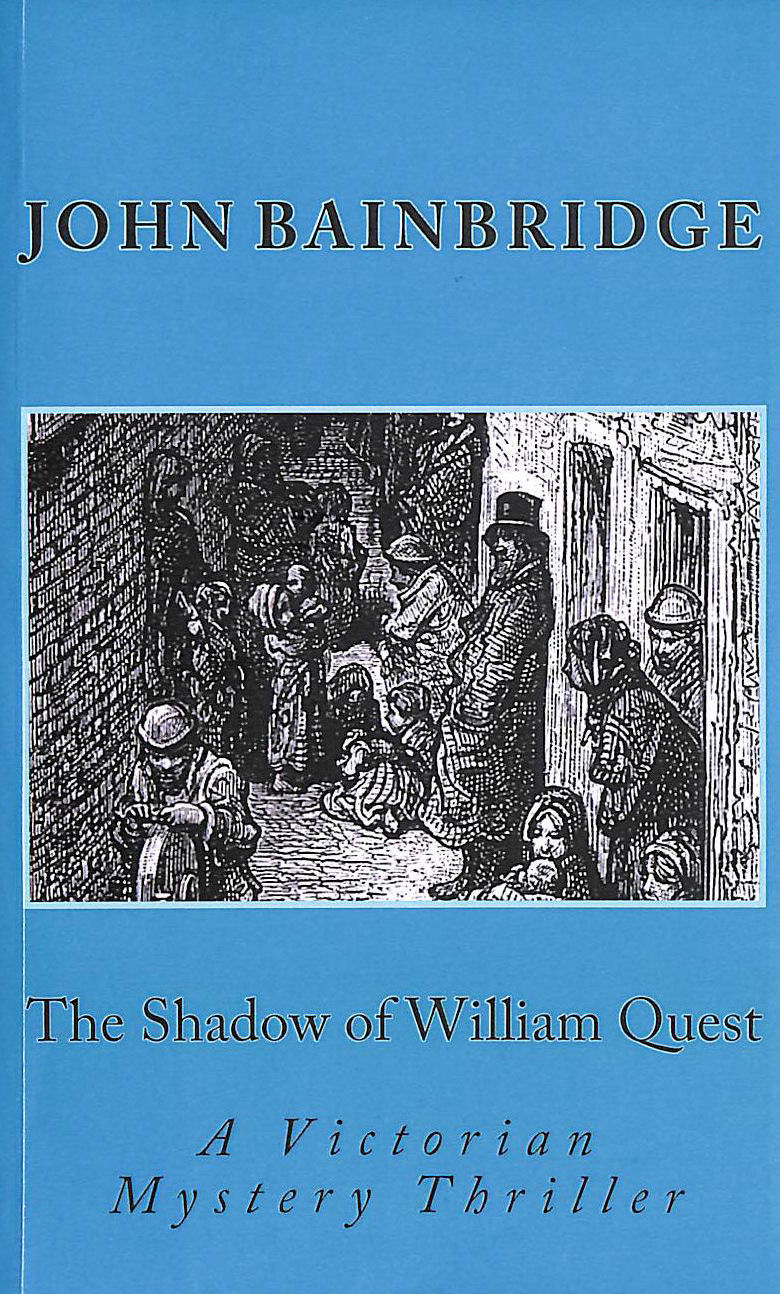 Image for The Shadow of William Quest (A William Quest Victorian Mystery Thriller)