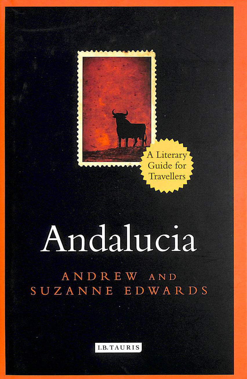 Image for Andalucia: A Literary Guide for Travellers (Literary Guides for Travellers)
