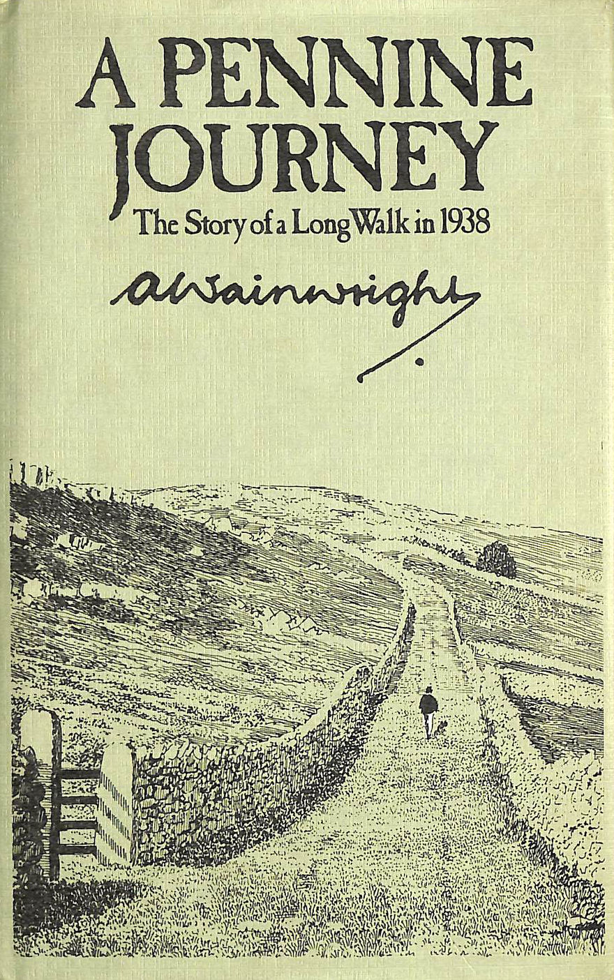 Image for A Pennine Journey: A Story of a Long Walk in 1938: The Story of a Long Walk in 1938