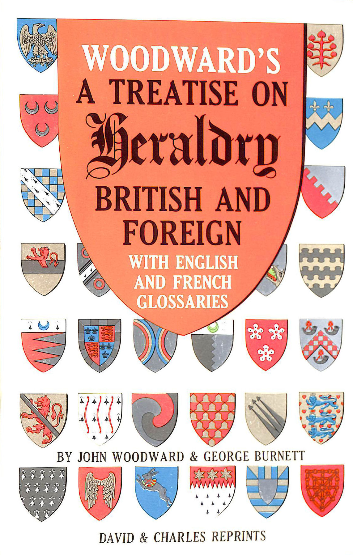 Image for Treatise on Heraldry: British and Foreign with English and French Glossaries (David & Charles reprints)