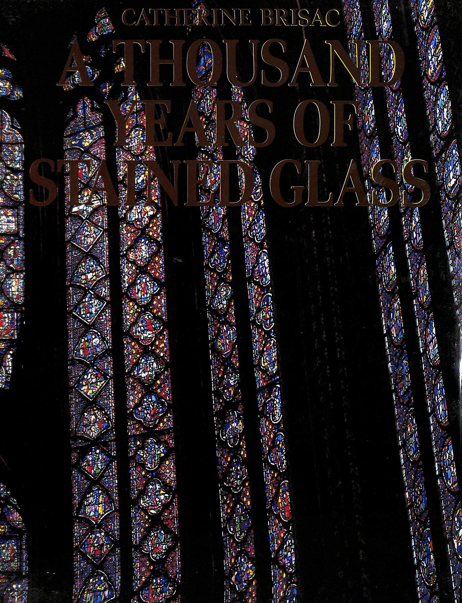 Image for Thousand Years of Stained Glass