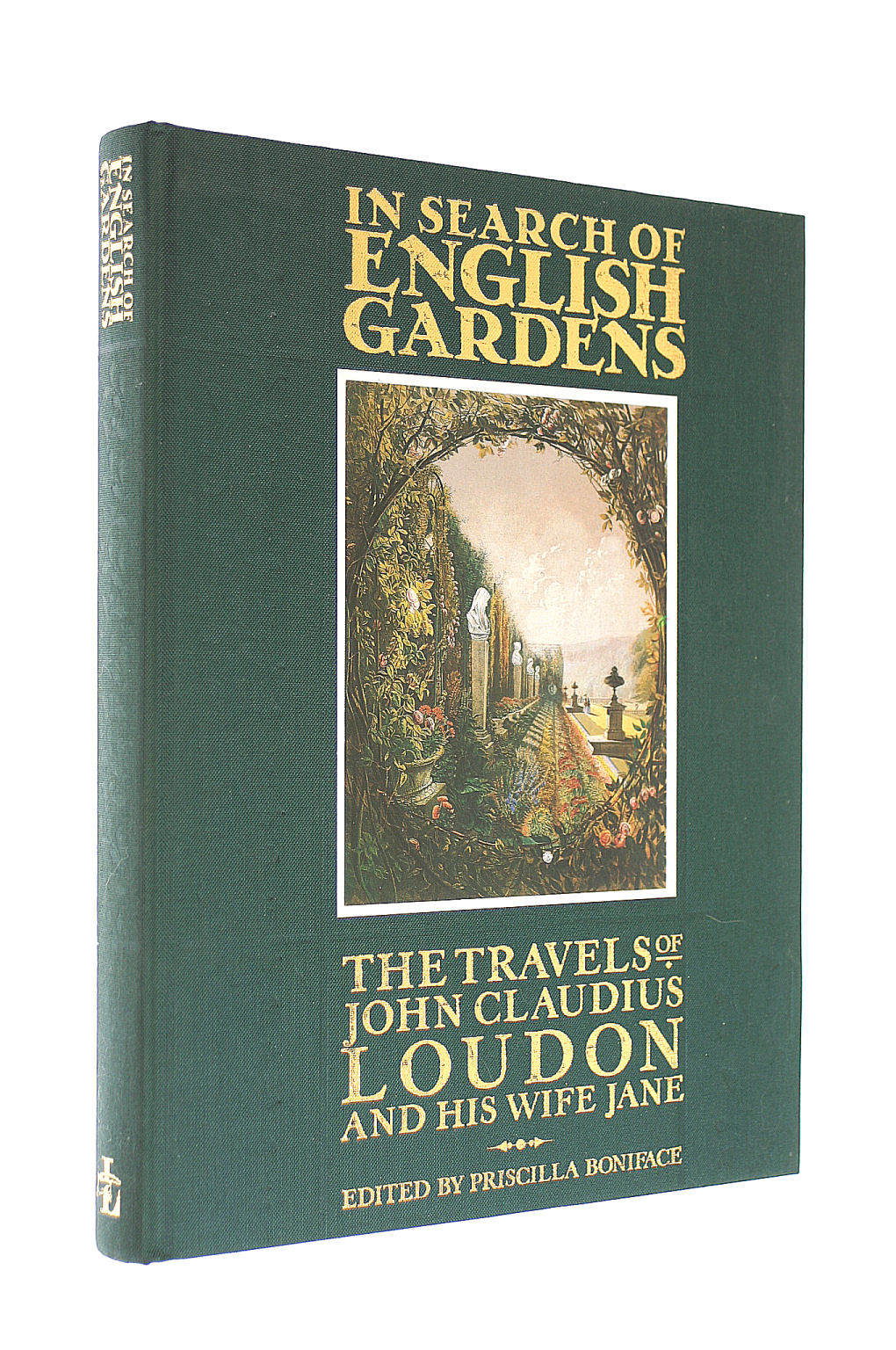 Image for In Search of English Gardens: The Travels of John Claudius Loudon and His Wife Jane