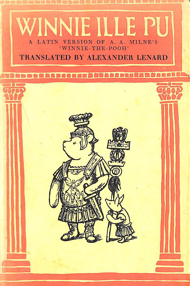 Image for Winnie ille Pu: A Latin Version of A. A. Milne's 'Winnie-the-Pooh'