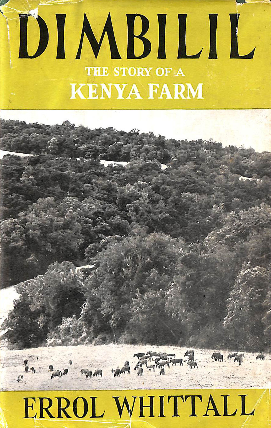 Image for Dimbilil: The Story of a Kenya Farm