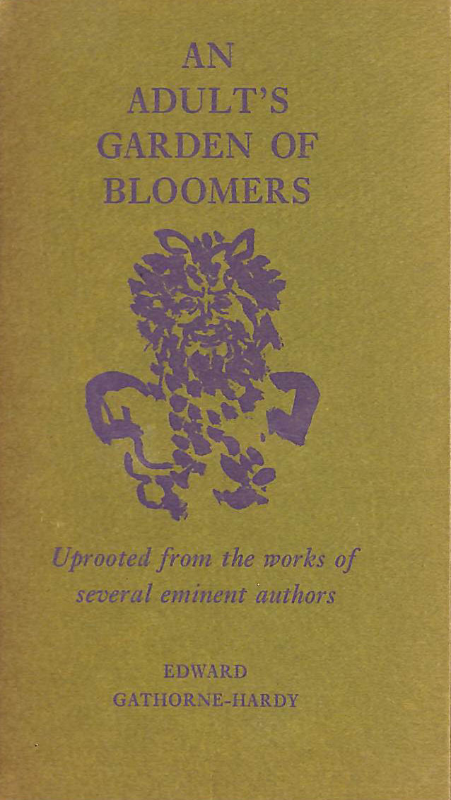 Image for An Adult's Garden of Bloomers: Uprooted from the works of several eminent authors